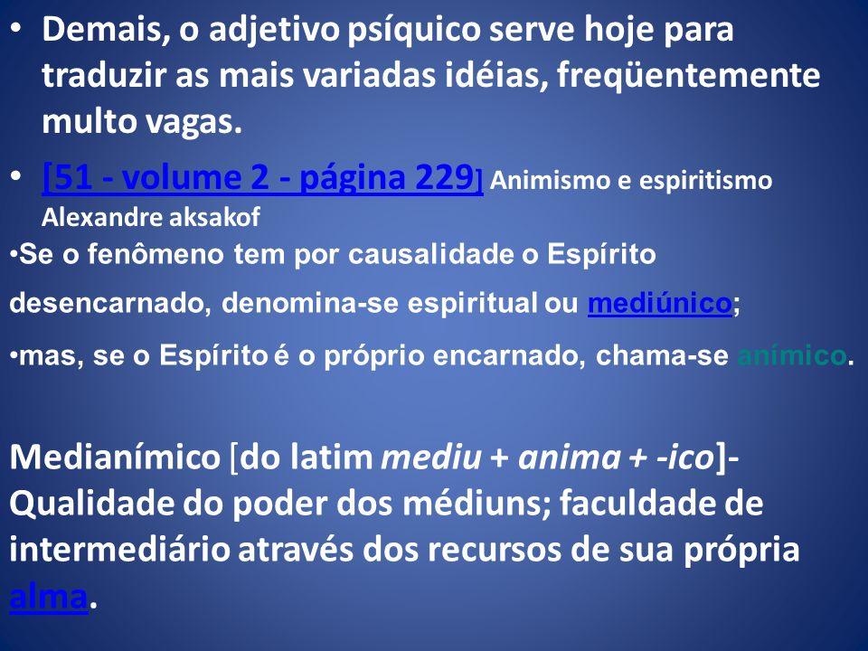[51 - volume 2 - página 229] Animismo e espiritismo Alexandre aksakof